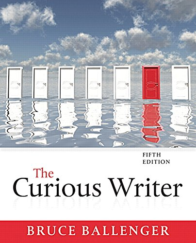9780134090023: The Curious Writer (5th Edition)