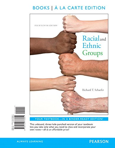 Racial and Ethnic Groups Books a la: Schaefer, Richard T.