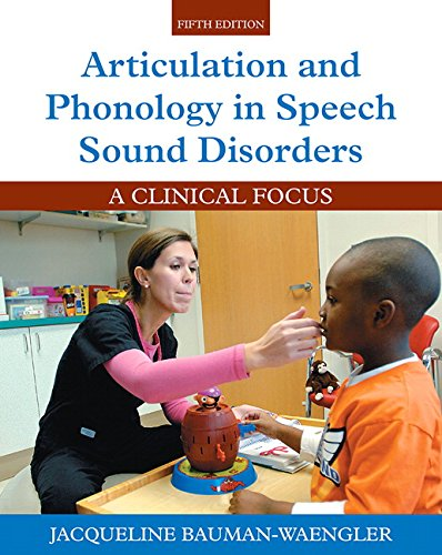9780134092621: Articulation and Phonology in Speech Sound Disorders: A Clinical Focus with Enhanced Pearson eText - Access Card Package (5th Edition)