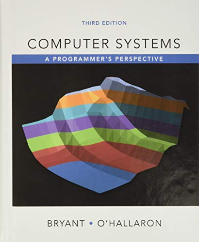 9780134092669: Computer Systems: A Programmer's Perspective (3rd Edition)