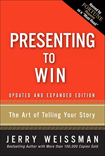 9780134093284: Presenting to Win: The Art of Telling Your Story