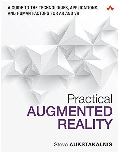 9780134094236: Practical Augmented Reality: A Guide to the Technologies, Applications and Human Factors for Ar and Vr