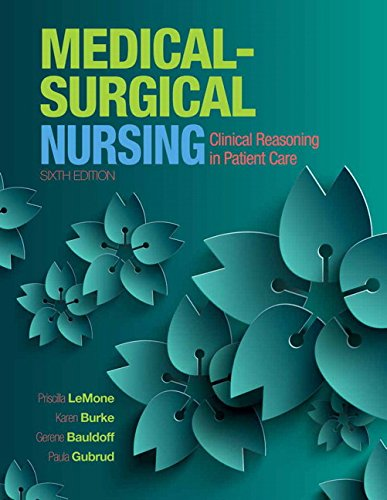 9780134094465: Medical-Surgical Nursing: Clinical Reasoning in Patient Care Plus MyLab Nursing with Pearson eText -- Access Card Package (6th Edition)