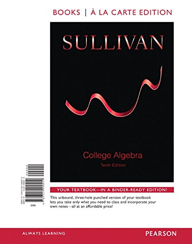 9780134098821: College Algebra with Integrated Review, Books a la Carte Edition, plus MyLab Math Student Access Card and worksheets (10th Edition)