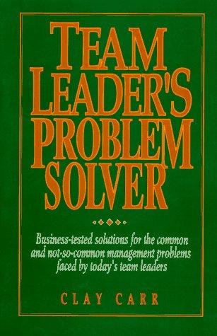 9780134099620: Team Leader's Problem Solver