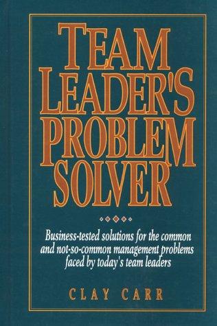 9780134099705: Team Leader's Problem Solver
