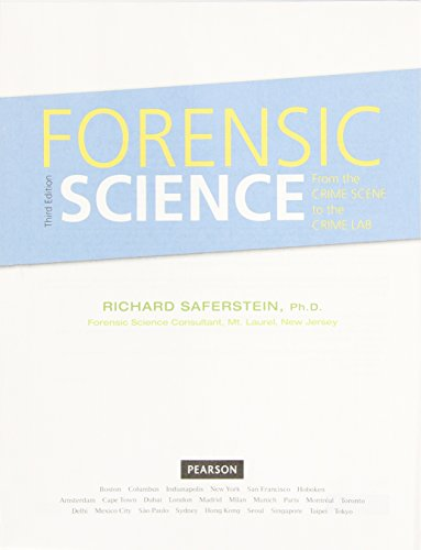 9780134099767: Forensic Science: From the Crime Scene to the Crime Lab, Student Value Edition (3rd Edition)