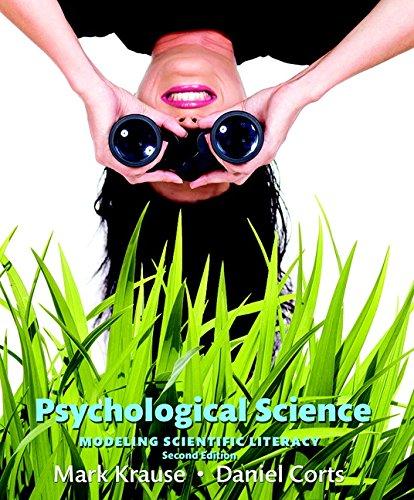 9780134101583: Psychological Science: Modeling Scientific Literacy (Paperback)