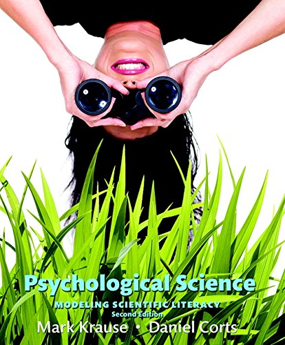 9780134101583: Psychological Science: Modeling Scientific Literacy (2nd Edition)