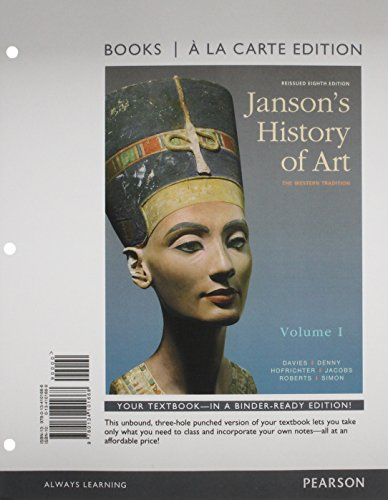 9780134101668: Janson's History of Art: The Western Tradition, Reissued Edition, Volume 1 -- Books a la Carte (8th Edition)