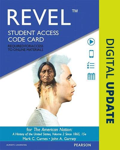 9780134101781: REVEL for The American Nation: A History of the United States, Volume 2 -- Access Card (15th Edition)