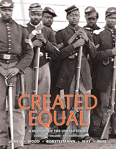 9780134101972: Created Equal: A History of the United States, Combined Volume (5th Edition)