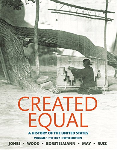 9780134101989: Created Equal: A History of the United States, Volume 1 (5th Edition)