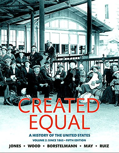 9780134101996: Created Equal: A History of the United States, Volume 2 (5th Edition)