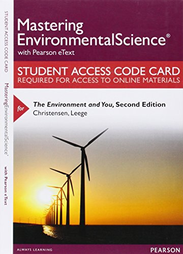 9780134102542: Mastering Environmental Science with Pearson eText -- Standalone Access Card -- for The Environment and You (2nd Edition)