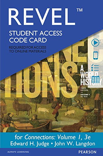 9780134102849: REVEL for Connections: A World History, Volume 1 -- Access Card (3rd Edition)
