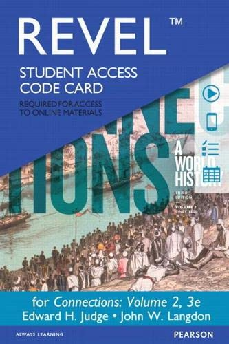 9780134102856: REVEL for Connections: A World History, Volume 2 -- Access Card (3rd Edition)