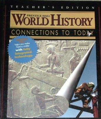 9780134103907: World History: Connections to Today (Teacher's Edition)