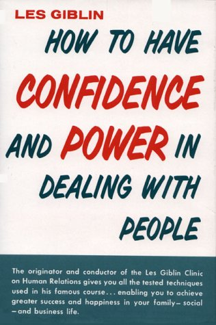 9780134106885: How to Have Confidence and Power in Dealing with People