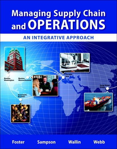 Managing Suppply Chain and Operations: An Integrative Approach Plus MyOMLab with Pearson eText -- ...
