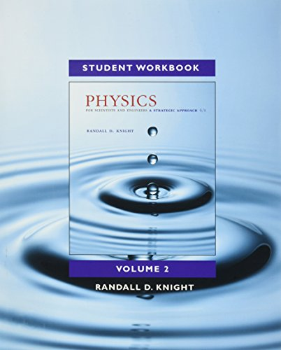 Student Workbook for Physics for Scientists and Engineers: A Strategic Approach, Vol. 2 (Chs 22-36)...