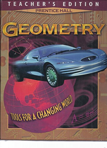 Prentice Hall Geometry Tools for a Changing: Laurie E. Bass,