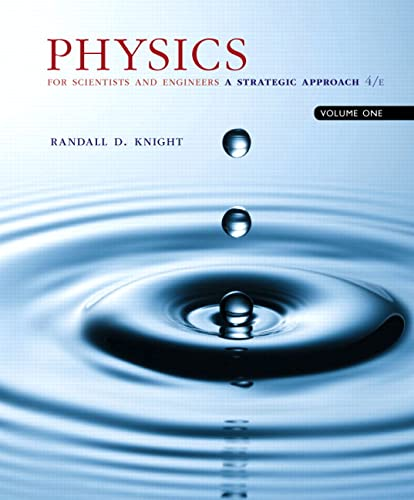 9780134110684: Physics for Scientists and Engineers: A Strategic Approach, Vol. 1 (Chs 1-21) (4th Edition)