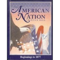 9780134110837: The American Nation: Beginnings Through 1877