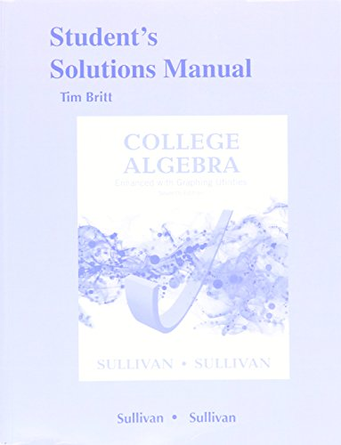 9780134111421: Student's Solutions Manual for College Algebra Enhanced with Graphing Utilities