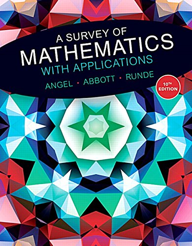 9780134112107: A Survey of Mathematics with Applications (10th Edition) - Standalone book