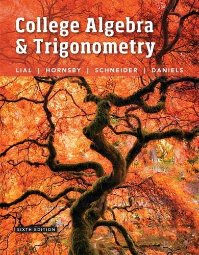 9780134112527: College Algebra and Trigonometry (6th Edition)