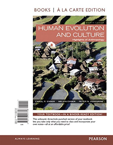 9780134114156: Human Evolution and Culture, Books a la Carte Edition Plus NEW MyLab Anthropology for Anthropology -- Access Card Package (8th Edition)