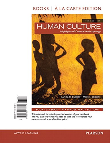Human Culture, Books a la Carte Edition Plus New Myanthrolab for Cultural Anthropology -- Access ...
