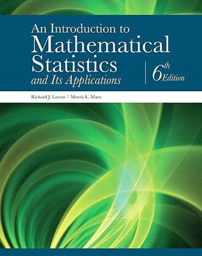 9780134114217: An Introduction to Mathematical Statistics and Its Applications (6th Edition)