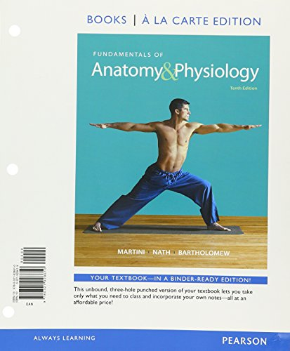 9780134114606: Fundamentals of Anatomy & Physiology, Books a la Carte Edition; Mastering A&P with Pearson eText -- ValuePack Access Card; A&P Applications Manual; Martini's Atlas of the Human Body (10th Edition)