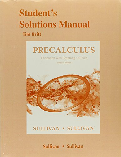 9780134120218: Student's Solutions Manual for Precalculus Enhanced with Graphing Utilites