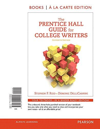 9780134122045: The Prentice Hall Guide for College Writers, Books a la Carte Edition (11th Edition)