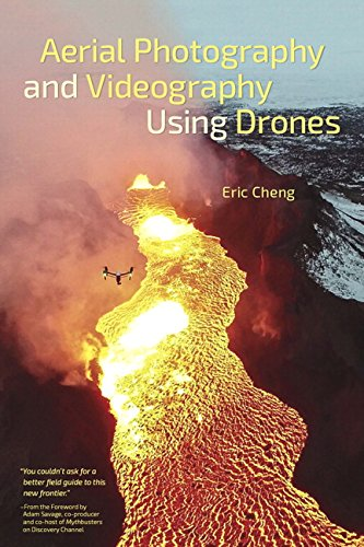 9780134122779: Aerial Photography and Videography Using Drones