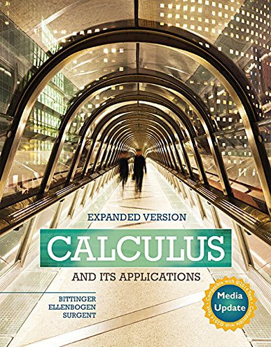 Calculus and Its Applications Expanded Version Media: Bittinger, Marvin L.;