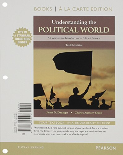 9780134125190: Understanding the Political World Books a la Carte Edition (12th Edition)