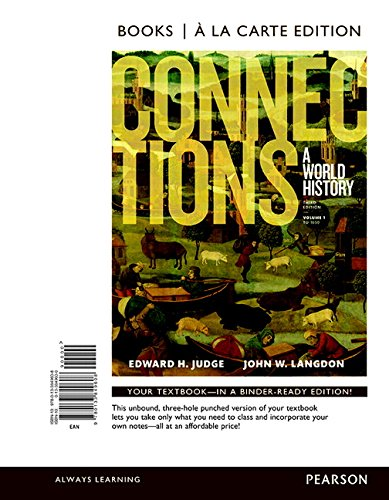 9780134126760: Connections: A World History, Volume 1, Books a la Carte Edition Plus NEW MyHistoryLab for World History -- Access Card Package (3rd Edition)