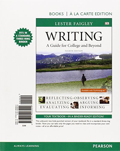 Writing: A Guide for College and Beyond, Books a La Carte Edition Plus MyWritingLab with Pearson ...
