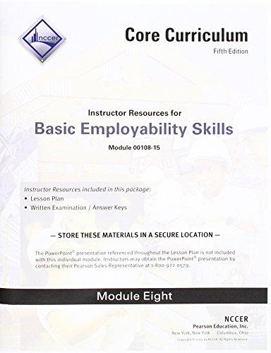 9780134128955: 00108-15 Basic Employability Skills Instructor Guide