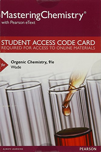 9780134130071: Mastering Chemistry with Pearson eText -- Standalone Access Card -- for Organic Chemistry (9th Edition)