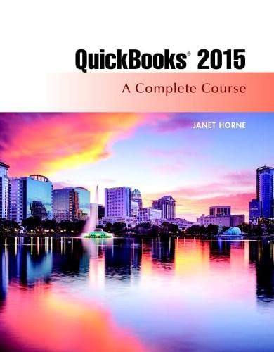 9780134130101: QuickBooks 2015: A Complete Course (Without Software)
