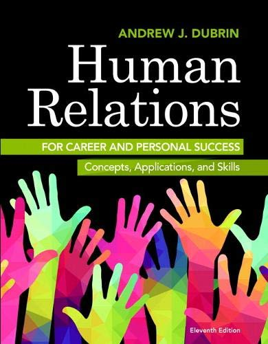 Human Relations for Career and Personal Success: DuBrin, Andrew J.