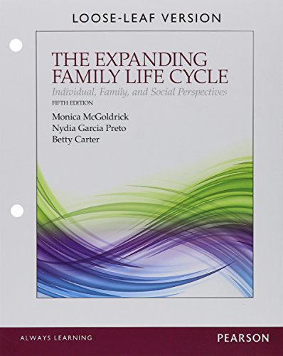 The Expanding Family Life Cycle: Individual, Family, and Social Perspectives, Enhanced Pearson ...