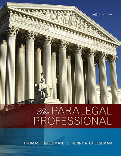 The Paralegal Professional: Henry R. Cheeseman; Thomas F. Goldman