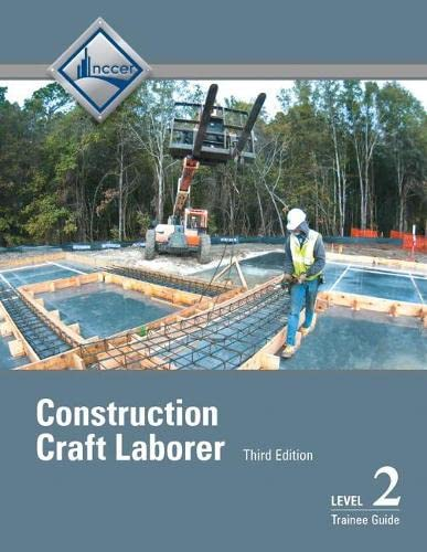 9780134130965: Construction Craft Laborer Level 2 Trainee Guide (3rd Edition)