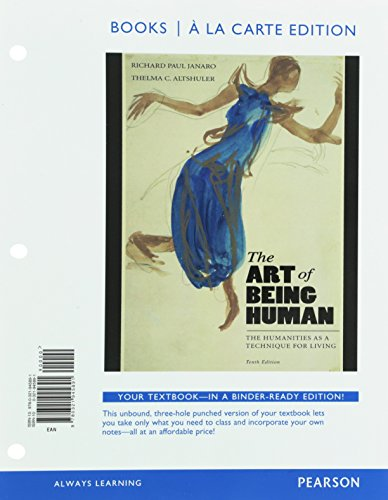 9780134133065: The Art of Being Human, Books a la Carte Edition plus NEW MyArtsLab for Art History -- Access Card Package (10th Edition)